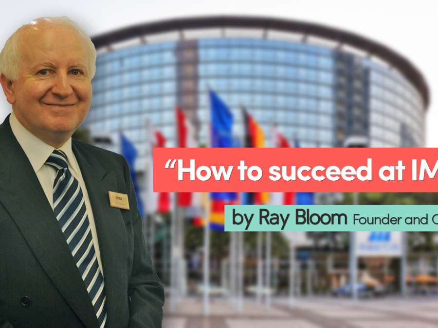 How to succeed at IMEX, by Ray Bloom, founder and Chairman, Planify, Group Travel Itinerary Solution