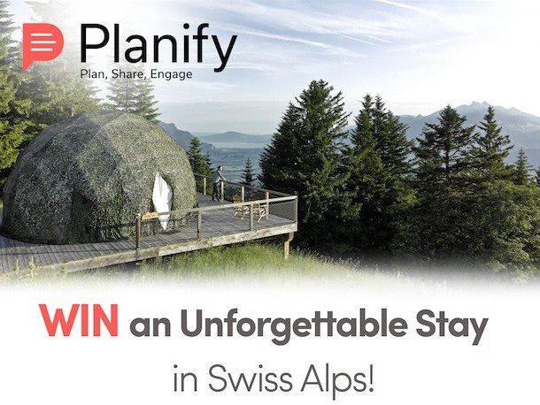 Planify, win an unforgettable stay in swiss alps, Planify, Group Travel Itinerary Solution